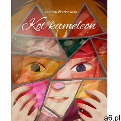 Ebook - Kot Kameleon darmowa e-przesyłka, Joanna Wachowiak - ogłoszenia A6.pl