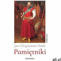 Pamiętniki - Jan Chryzostom Pasek (EPUB), Jan Chryzostom Pasek - ogłoszenia A6.pl