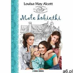 Małe kobietki - Louisa May Alcott (MOBI) (9788377919385) - ogłoszenia A6.pl