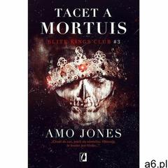 Tacet a Mortuis. Elite Kings Club. Tom 3 (9788366134980) - ogłoszenia A6.pl