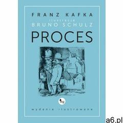 EBOOK Proces - wydanie ilustrowane, Franz Kafka - ogłoszenia A6.pl