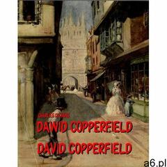 Dawid Copperfield: Dzieje, przygody, doświadczenia... David Copperfield: The Personal History, Adven - ogłoszenia A6.pl