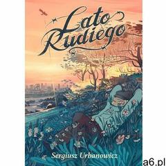Lato Rudiego - Sergiusz Urbanowicz - ogłoszenia A6.pl