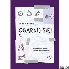 Ogarnij się! - Sarah Knight (EPUB), Sarah Knight - ogłoszenia A6.pl