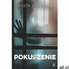 Pokuszenie - Piotr Bojarski (EPUB) (2018) - ogłoszenia A6.pl