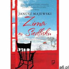 Zima w Siedlisku - Janusz Majewski (286 str.) - ogłoszenia A6.pl