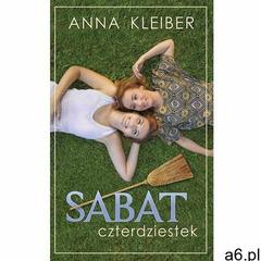 Sabat czterdziestek - Anna Kleiber, Bis - ogłoszenia A6.pl