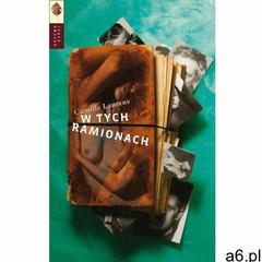 W tych ramionach - Camille Laurens, Drzewo Babel - ogłoszenia A6.pl