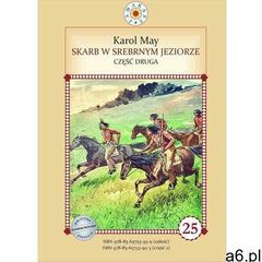 Skarb w Srebrnym Jeziorze. Część 2 (9788365753953) - ogłoszenia A6.pl