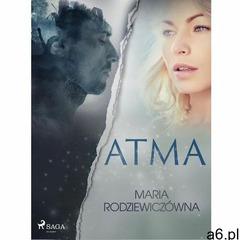 Atma - Maria Rodziewiczówna (EPUB) (9788726235463) - ogłoszenia A6.pl