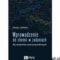 Wprowadzenie do chemii w zadaniach (9788301211424) - ogłoszenia A6.pl