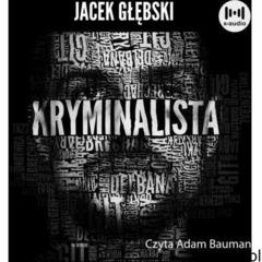 Kryminalista - jacek głębski (mp3) (9788366807051) - ogłoszenia A6.pl