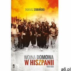 Wojna domowa w Hiszpanii 1936-1939 (2015) - ogłoszenia A6.pl