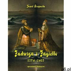 EBOOK Jadwiga i Jagiełło 1374-1413, Armoryka - ogłoszenia A6.pl