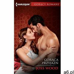 Gorąca przyjaźń - Joss Wood (MOBI) (9788327644459) - ogłoszenia A6.pl