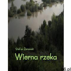 EBOOK Wierna rzeka. Klechda domowa - ogłoszenia A6.pl