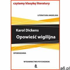 Opowieść wigilijna - Karol Dickens, Psychoskok - ogłoszenia A6.pl