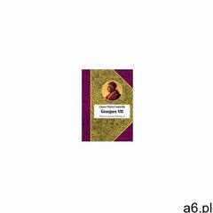 Grzegorz vii (380 str.) - ogłoszenia A6.pl