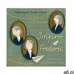 Impro Frederic - Huzar-Czub Katarzyna - książka (9788322451762) - ogłoszenia A6.pl