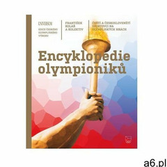 Encyklopedie olympioniků: Čeští a českoslovenští sportovci na olympijských hrách František Kolář (97 - ogłoszenia A6.pl