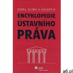 Encyklopedie ústavního práva Karel Klíma (9788073572952) - ogłoszenia A6.pl