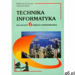 Technika Informatyka Kl.6 Szkoła Podstawowa (2006) - ogłoszenia A6.pl