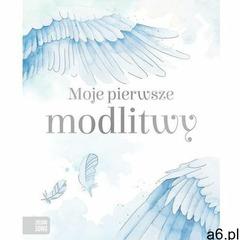 Moje pierwsze modlitwy (2019) - ogłoszenia A6.pl