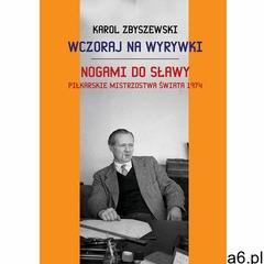 WCZORAJ NA WYRYWKI (9788375653564) - ogłoszenia A6.pl