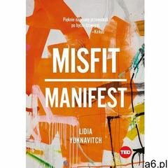 Misfit. Manifest (TED Books). Darmowy odbiór w niemal 100 księgarniach! (9788366329379) - ogłoszenia A6.pl