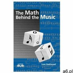 Math Behind the Music with CD-ROM - ogłoszenia A6.pl