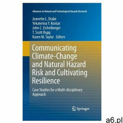 Communicating Climate-Change and Natural Hazard Risk and Cultivating Resilience - ogłoszenia A6.pl