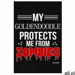 My Goldendoodle Protects Me From Zombies 2020 Calender: Goldendoodle 2020 Calender (9781079146745) - ogłoszenia A6.pl