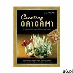 Creating Origami: An Exploration into the Process of Designing Paper Sculpture (9781478229278) - ogłoszenia A6.pl