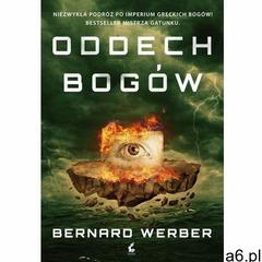 Oddech bogów - Bernard Werber, Bernard Werber - ogłoszenia A6.pl