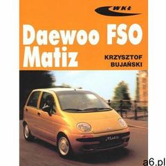 Daewoo FSO Matiz (200 str.) - ogłoszenia A6.pl