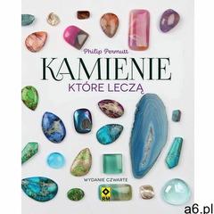 Kamienie które leczą. Wyd. IV - Permutt Philip - książka - ogłoszenia A6.pl