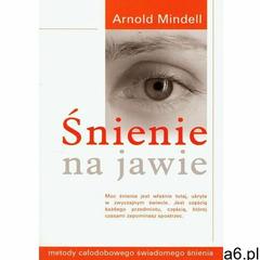 Śnienie na jawie (9788389375322) - ogłoszenia A6.pl