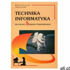 Technika Informatyka 5 - Furmanek Waldemar, Walat Wojciech (8388845098) - ogłoszenia A6.pl