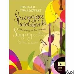 Śpiewające wiolonczele - Romuald Twardowski (2015) - ogłoszenia A6.pl