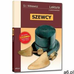 Stanisław Ignacy Witkiewicz. Szewcy - lektury z omówieniem, liceum i technikum., Ignacy Witkiewicz - ogłoszenia A6.pl