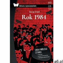 Rok 1984. lektura z opracowaniem - george orwell (2021) - ogłoszenia A6.pl