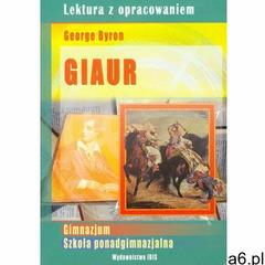 Lektura z opracowaniem. Giaur (9788377383797) - ogłoszenia A6.pl
