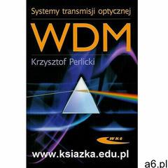 Systemy Transmisji Optycznej Wdm - ogłoszenia A6.pl