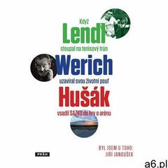 Byl jsem u toho, když Lendl stoupal na tenisový trůn, Werich uzavíral svou životní pouť a Hušák vsad - ogłoszenia A6.pl