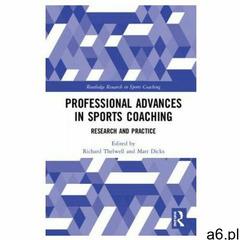 Professional Advances in Sports Coaching (9780815381228) - ogłoszenia A6.pl