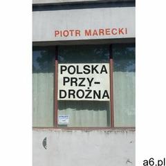 Polska przydrożna - Piotr Marecki - ogłoszenia A6.pl