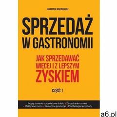 Sprzedaż w gastronomii Część 1-2 - Mołoniewicz Jan Marek - książka, Jan Marek Mołoniewicz - ogłoszenia A6.pl