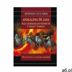 Apokalipsa św. Jana. Realia archeologiczno... - Hugolin Langkammer - książka (9788374541404) - ogłoszenia A6.pl