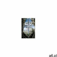 Miecze i mroczna magia (9788375106930) - ogłoszenia A6.pl