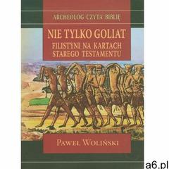 Nie tylko Goliat - Paweł Woliński, Tum - ogłoszenia A6.pl